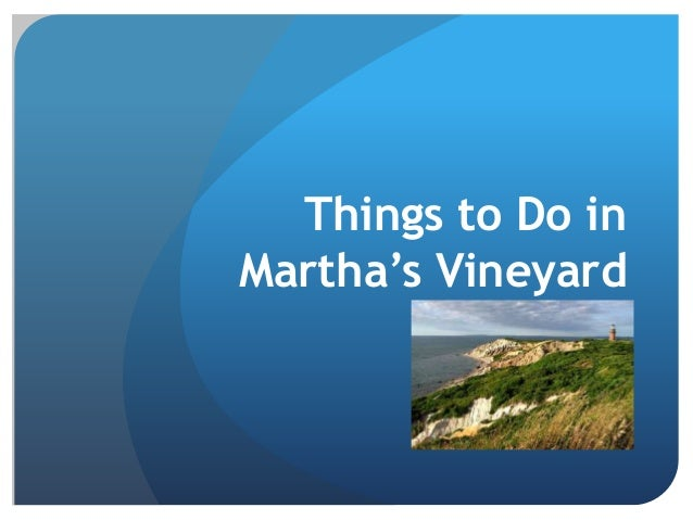 Things to do in marthas vineyard publicscrutiny Images