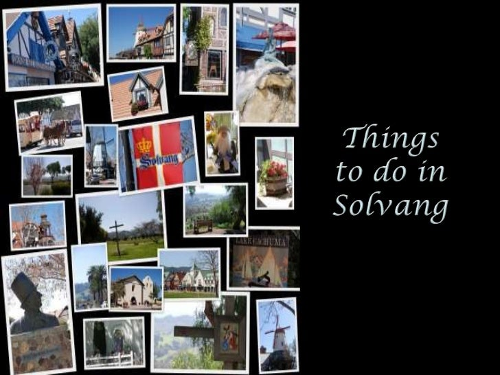 Aside from the natural beautyand breathtaking sceneries of    Solvang in California,
