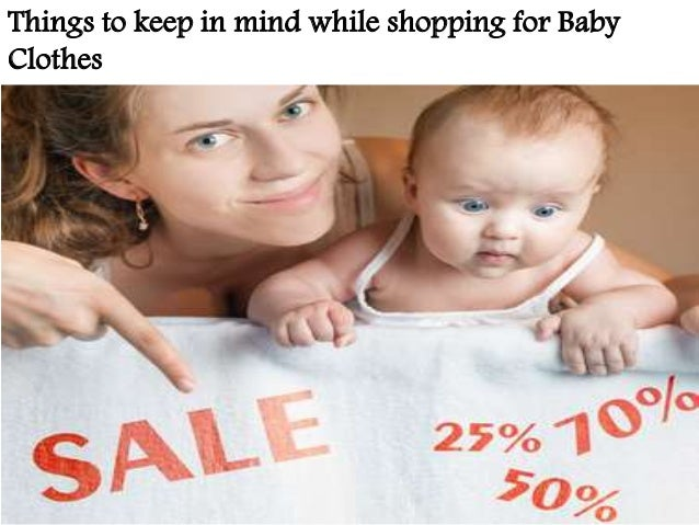 cb288f450 Things to keep in mind while shopping for baby clothes
