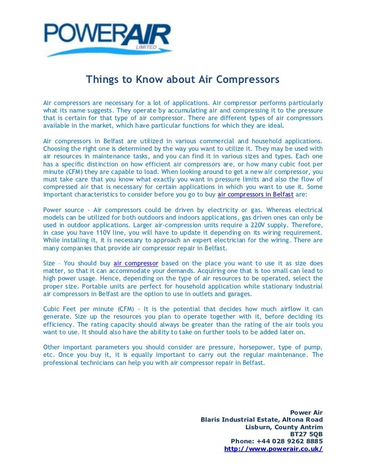 Things to Know about Air CompressorsAir compressors are necessary for a lot of applications. Air compressor performs parti...