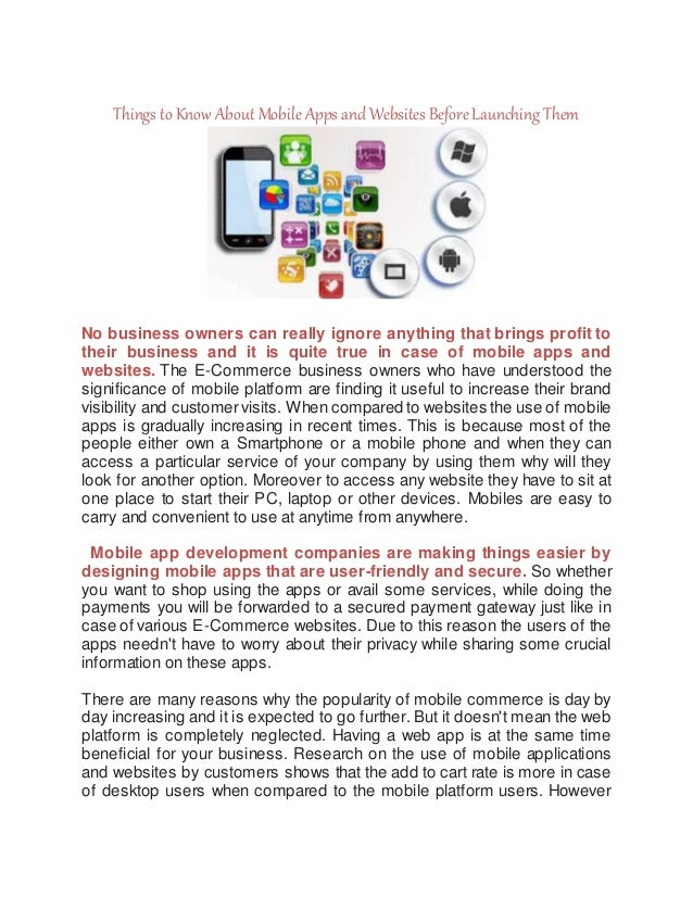 Things to Know About MobileApps and Websites BeforeLaunching Them No business owners can really ignore anything that bring...