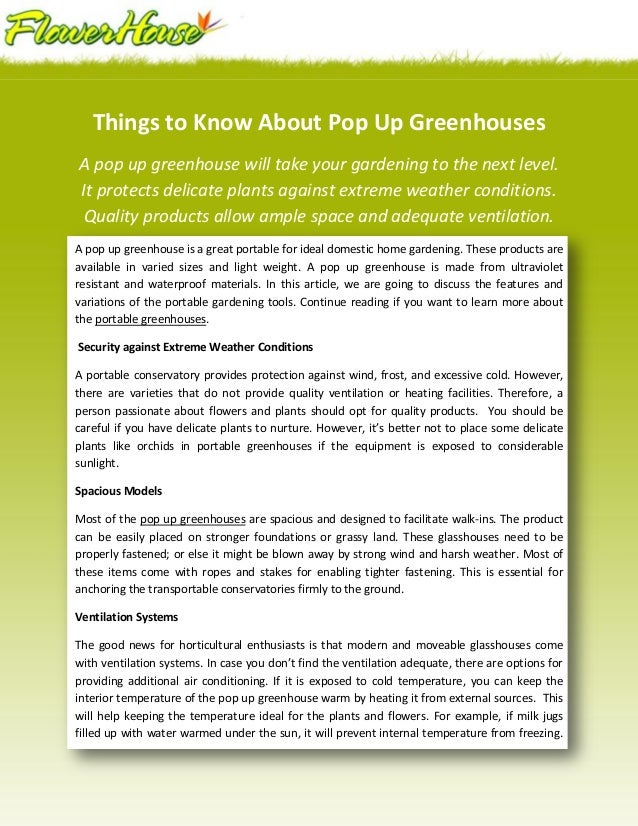 Things to Know About Pop Up GreenhousesA pop up greenhouse will take your gardening to the next level.It protects delicate...