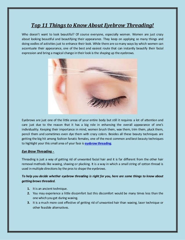 Things To Know Before You Get Your Eyebrows Threaded