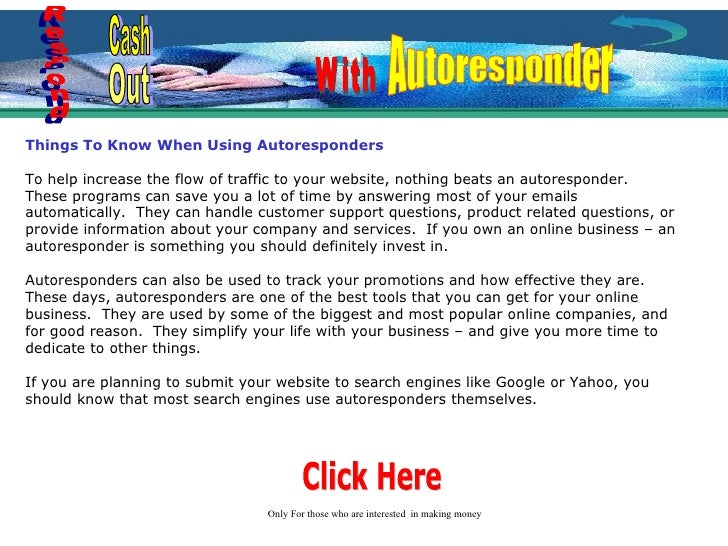 Things To Know When Using Autoresponders To help increase the flow of traffic to your website, nothing beats an autorespon...