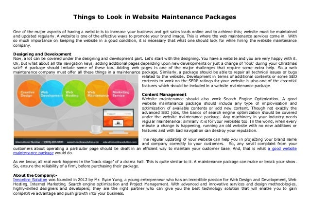 Things to Look in Website Maintenance Packages One of the major aspects of having a website is to increase your business a...
