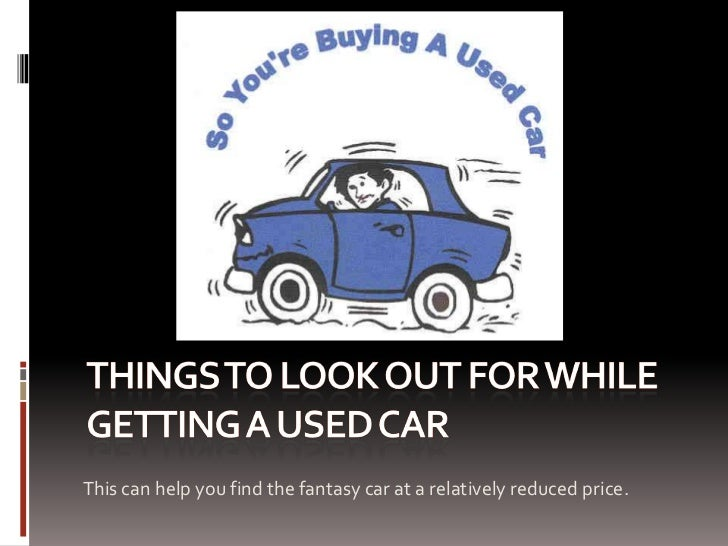 This can help you find the fantasy car at a relatively reduced price.