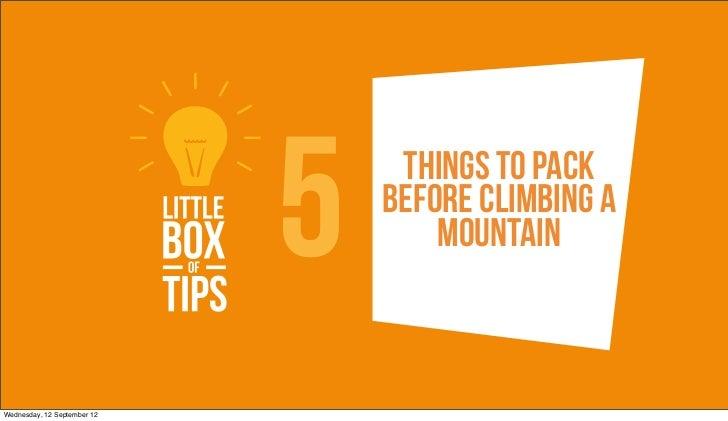 5    Things To pack                                 Before climbing a                                     mountainWednesda...