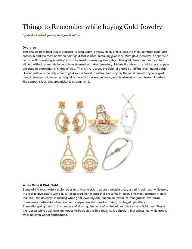 ThingstoRememberwhilebuyingGoldJewelry byAnikaPathakjewelrydesigner&author  Overview Theonlycolorof...