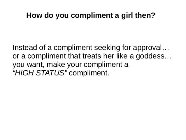 How to flatter your girlfriend