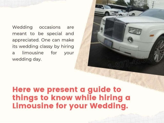 Things you need to know while hiring a Limo Services for your Wedding Slide 2