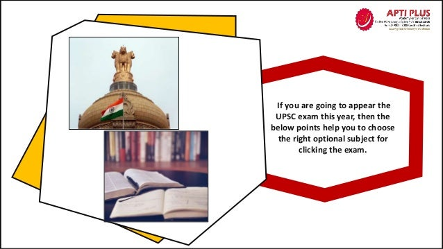 If you are going to appear the UPSC exam this year, then the below points help you to choose the right optional subject fo...
