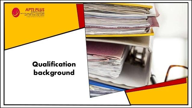 Qualification background
