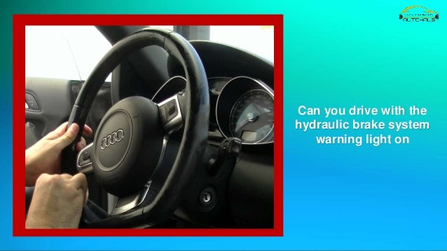 Things you Should Know About Hydraulic Brake System Warning Light