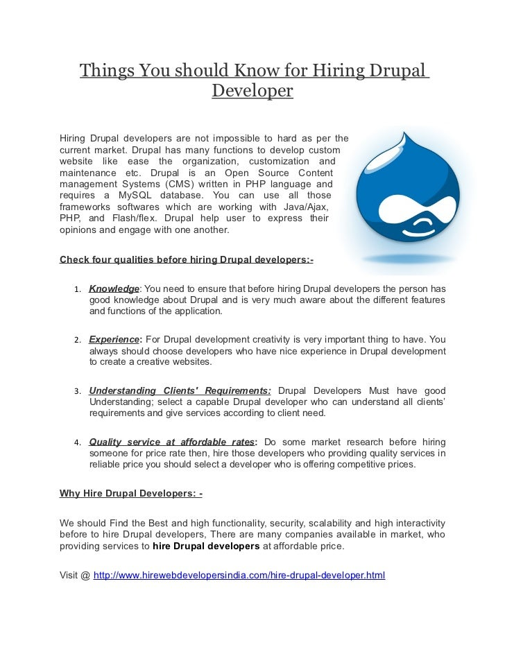Things You should Know for Hiring Drupal                   DeveloperHiring Drupal developers are not impossible to hard as...