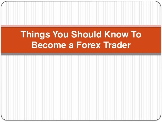 Follow These Steps to Become a Forex Trader