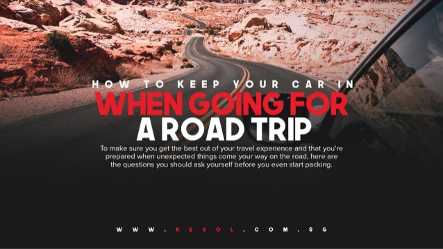 Things You Should Think About When Going For A Road Trip