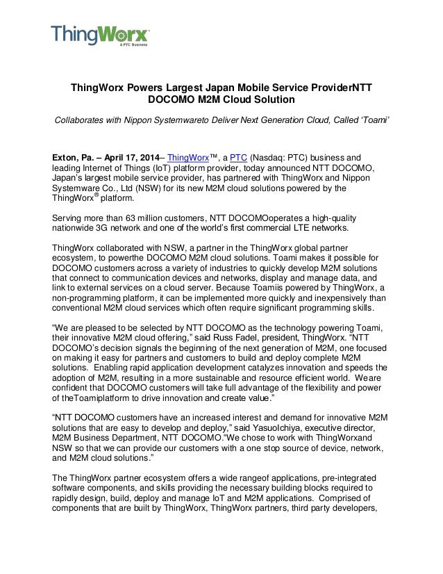 ThingWorx Powers Largest Japan Mobile Service ProviderNTT DOCOMO M2M Cloud Solution Collaborates with Nippon Systemwareto ...
