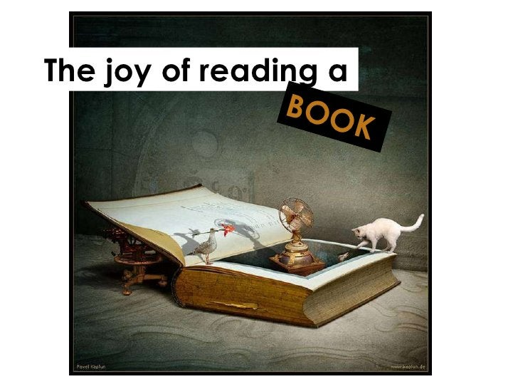 The joy of reading a BOOK