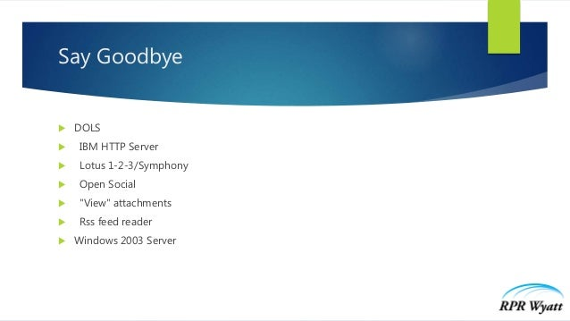 Domino V10 and How to Get There - IBM Think 2019 Slide 3