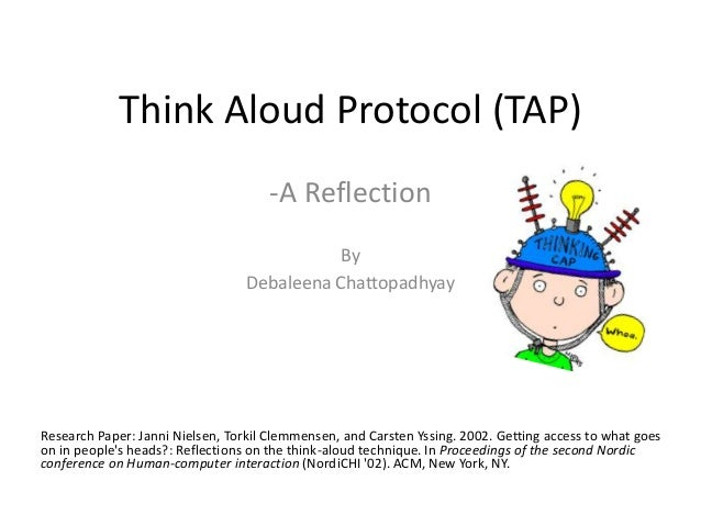 Think Aloud Protocol (TAP)                                      -A Reflection                                             ...