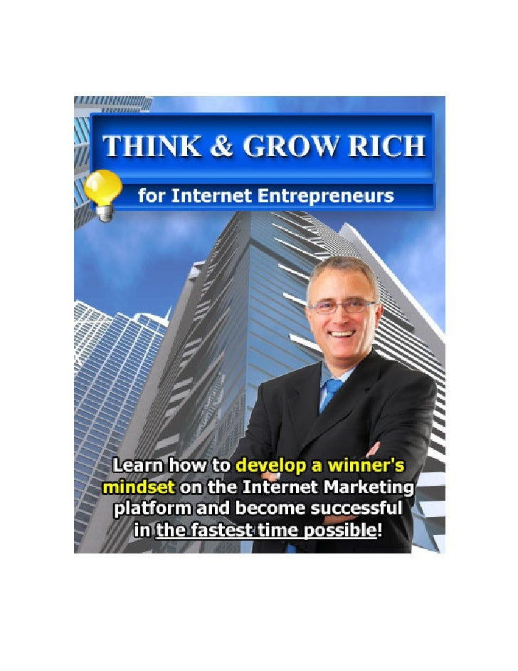 Think and Grow Rich for Internet EntrepreneursThink and Grow Rich for Internet Entrepreneurs                   1