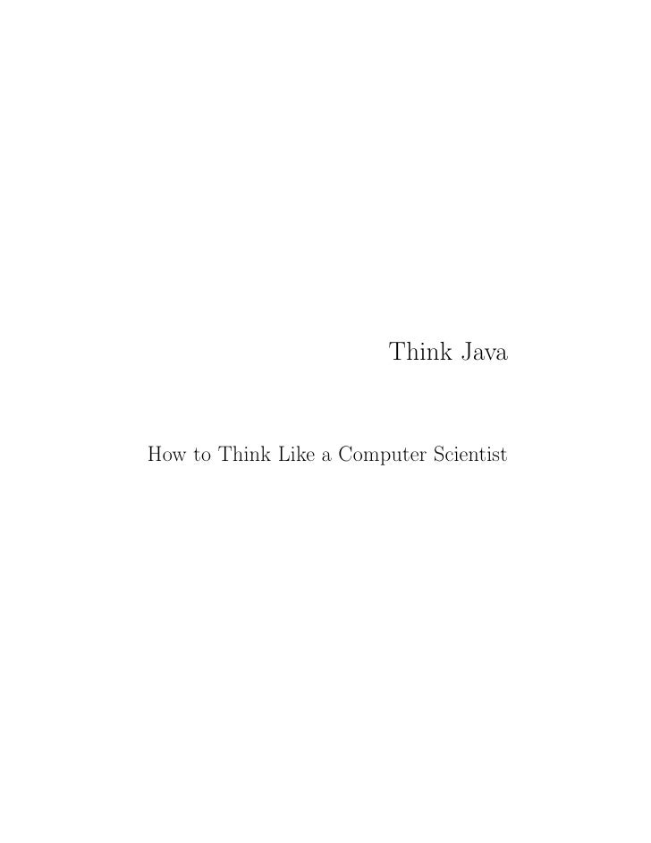 Think JavaHow to Think Like a Computer Scientist