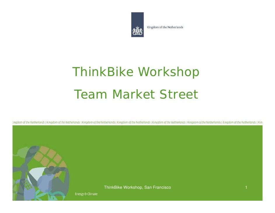 ThinkBike WorkshopTeam Market Street    ThinkBike Workshop, San Francisco   1