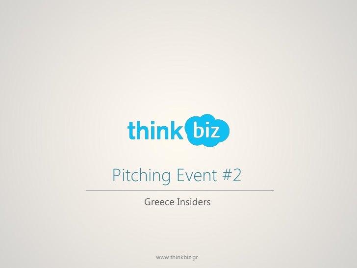Pitching Event #2    Greece Insiders      www.thinkbiz.gr