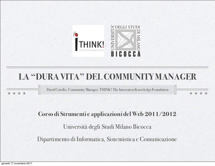 "LA ""DURA VITA"" DEL COMMUNITY MANAGER                              David Carollo, Community Manager, THINK! The Innovation ..."
