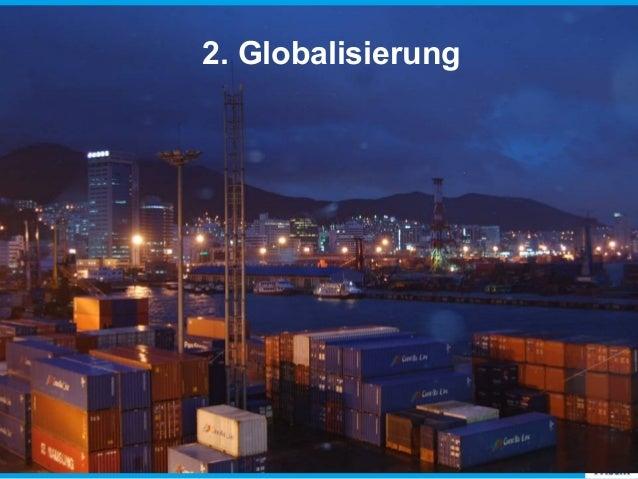 2. Globalisierung