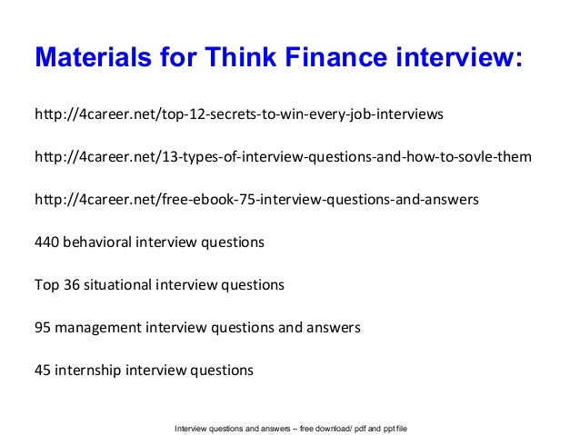 Think finance interview questions and answers