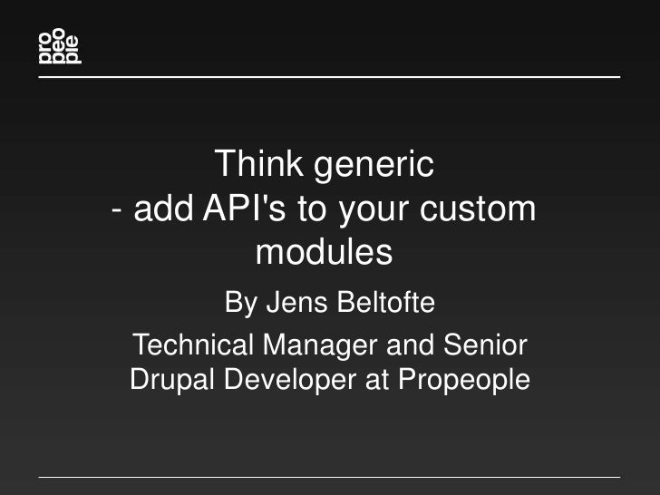 Think Generic - Add API's To Your Custom Modules