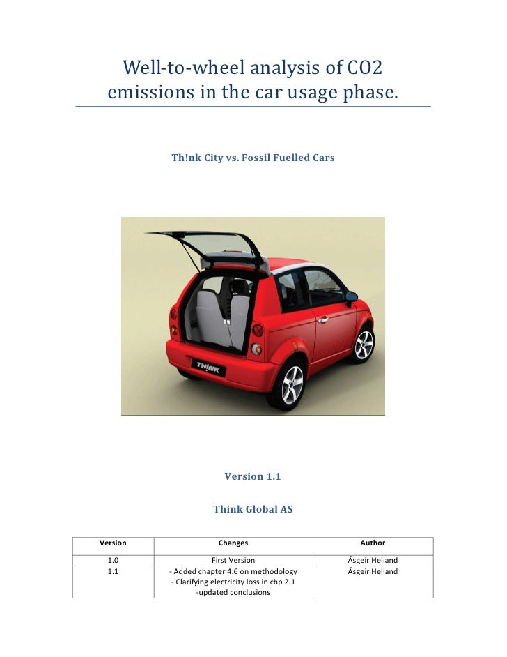 """Think Global AS, """"Well-to-wheel analysis of CO2 emissions in the car usage phase Th!nk City vs. Fossil Fuelled Cars,"""" 2010"""