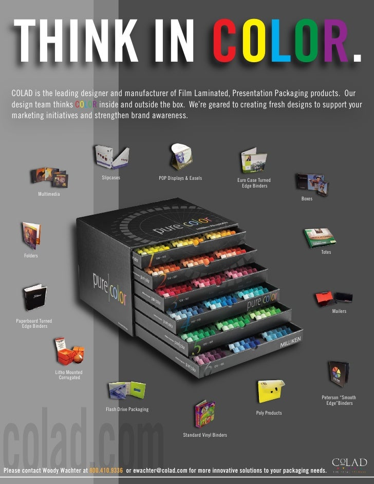 THINK IN COLOR.   COLAD is the leading designer and manufacturer of Film Laminated, Presentation Packaging products. Our  ...