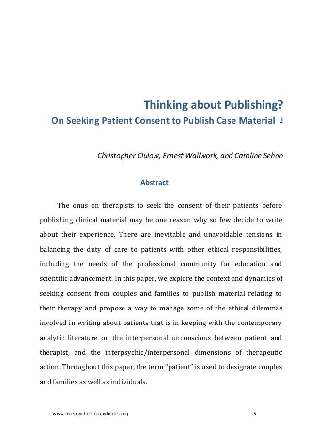 Key words: psychoanalysis, interpersonal unconscious, ethics, consent to publish,disguise,confidentiality,couple...