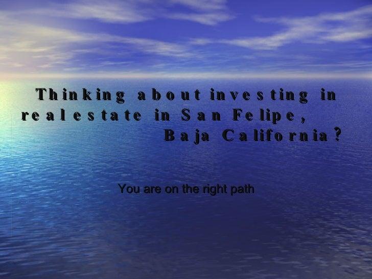 Why buy property in  San Felipe, Baja California?