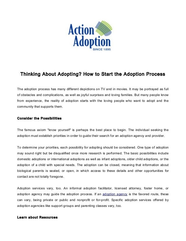 Thinking About Adopting? How to Start the Adoption Process The adoption process has many different depictions on TV and in...