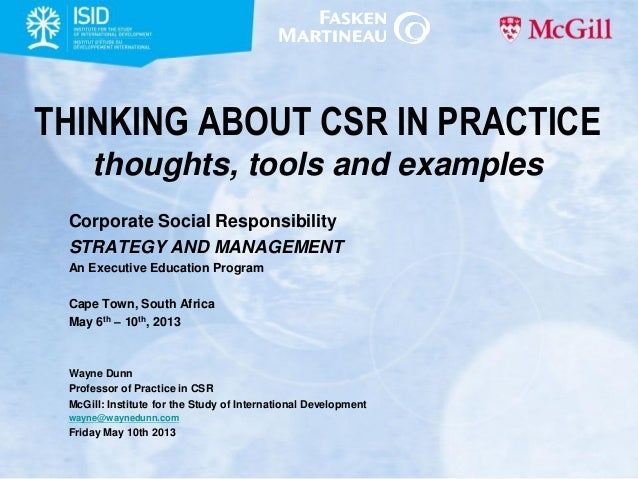 THINKING ABOUT CSR IN PRACTICEthoughts, tools and examplesCorporate Social ResponsibilitySTRATEGY AND MANAGEMENTAn Executi...