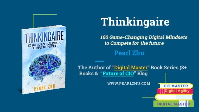 "Thinkingaire 100 Game-Changing Digital Mindsets to Compete for the future Pearl Zhu The Author of ""Digital Master"" Book Se..."