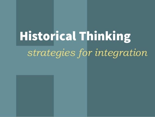 Historical Thinking strategies for integration