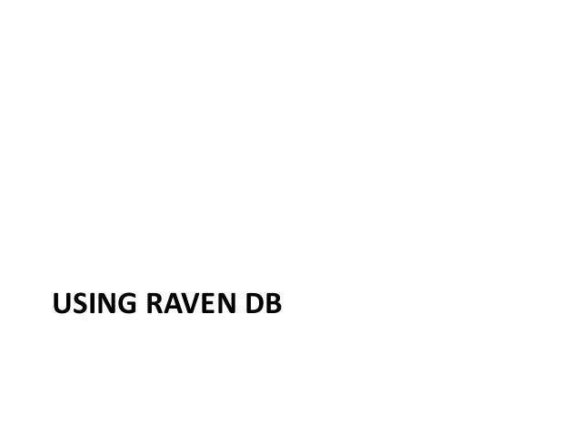 Using Raven in your .NET Code