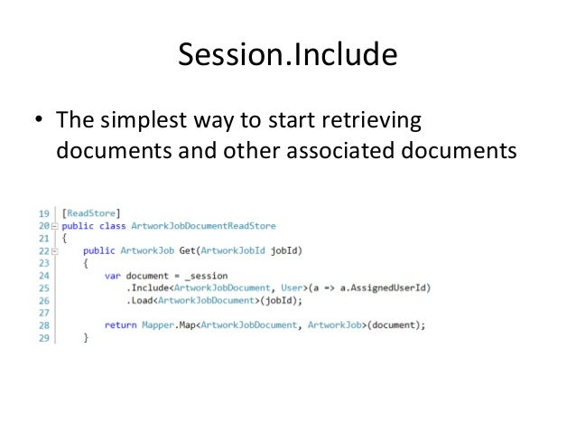 Session.Query • It is just LINQ • Pagination via: – .Skip() and .Take()