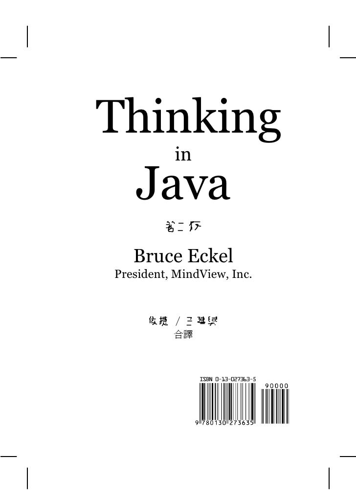 Thinking    in   Java          第二版     Bruce Eckel President, MindView, Inc.         侯捷 / 王建興           合譯
