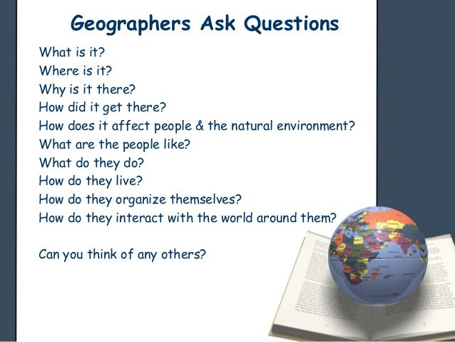 Why do we study physical geography