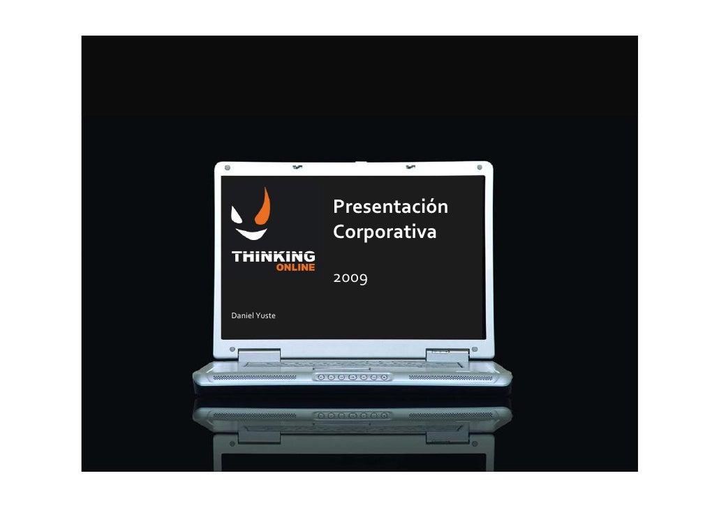 Presentación                Corporativa                 2009  Daniel Yuste