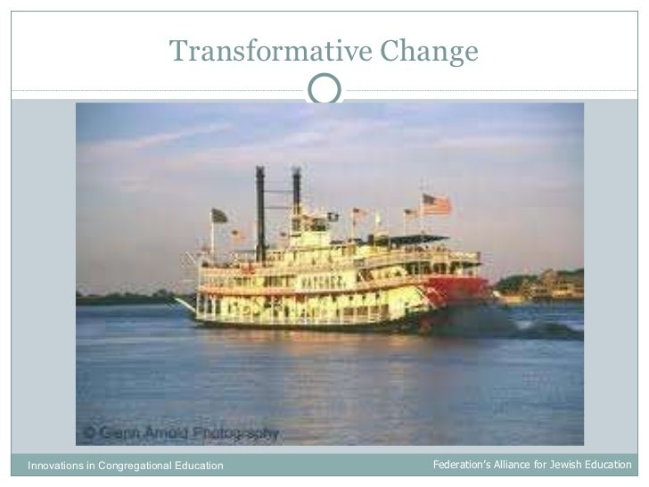 Transformative Change Innovations in Congregational Education  Federation's Alliance for Jewish Education
