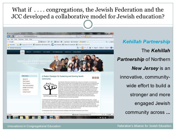 What if  . . . . congregations, the Jewish Federation and the JCC developed a collaborative model for Jewish education? Ke...