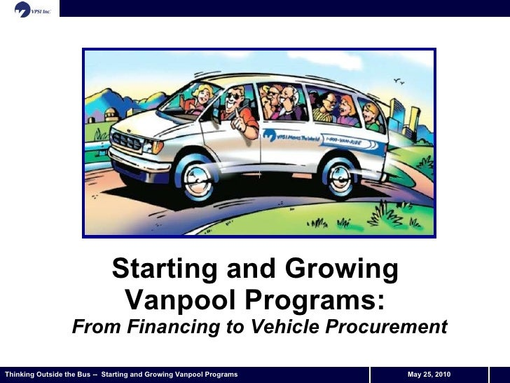 Starting and Growing  Vanpool Programs:  From Financing to Vehicle Procurement