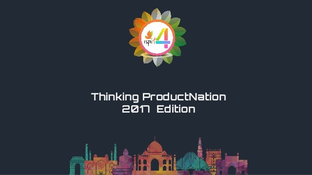 Thinking ProductNation 2017 Edition