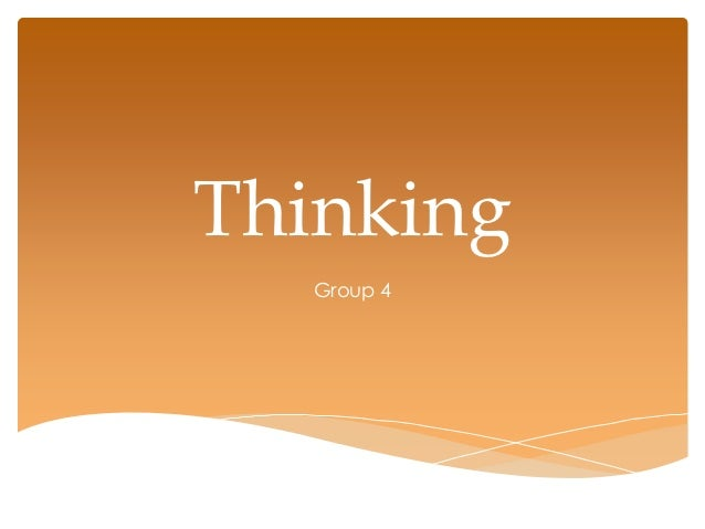 Thinking   Group 4